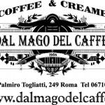 """Caffetteria Palmiro Togliatti Roma """" Dal Mago del Caffè """""""
